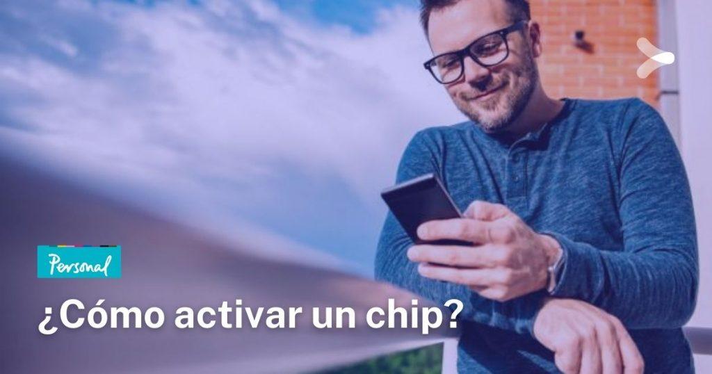 Personal: ¿cómo activar un chip de una línea?