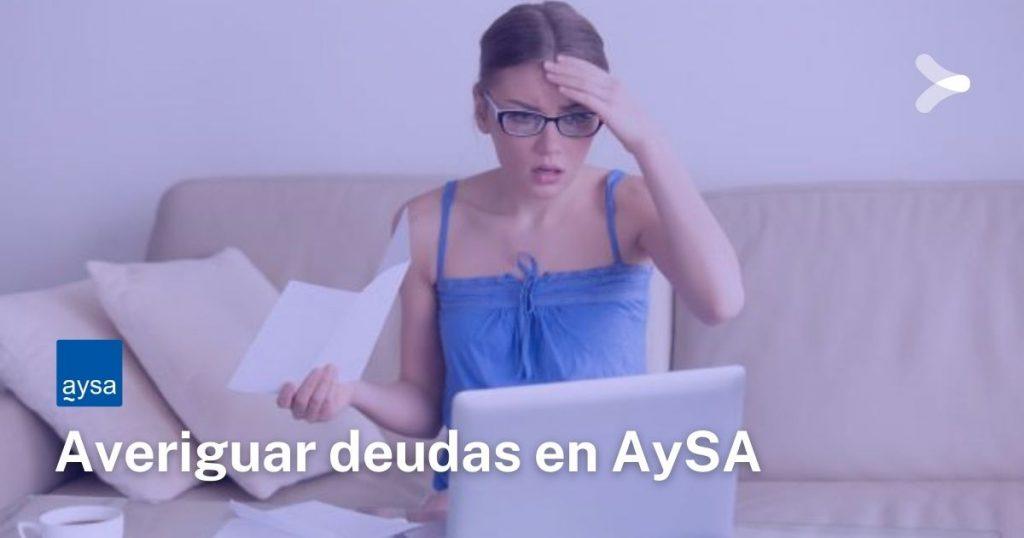AySA: ¿cómo averiguar si tengo deudas?