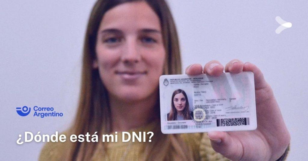 ¿Cómo saber dónde está mi Documento Nacional de Identidad en Correo Argentino?