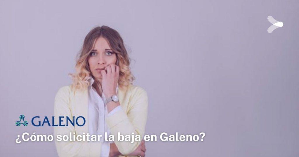 Así puedes cancelar Galeno