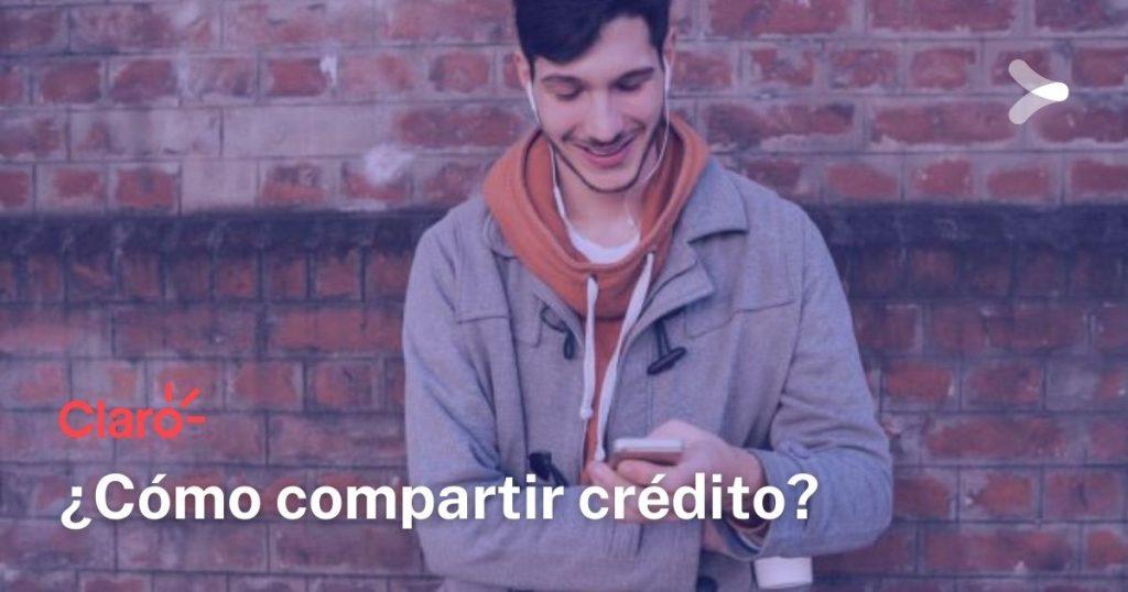 Claro: ¿cómo compartir crédito a otro Claro?
