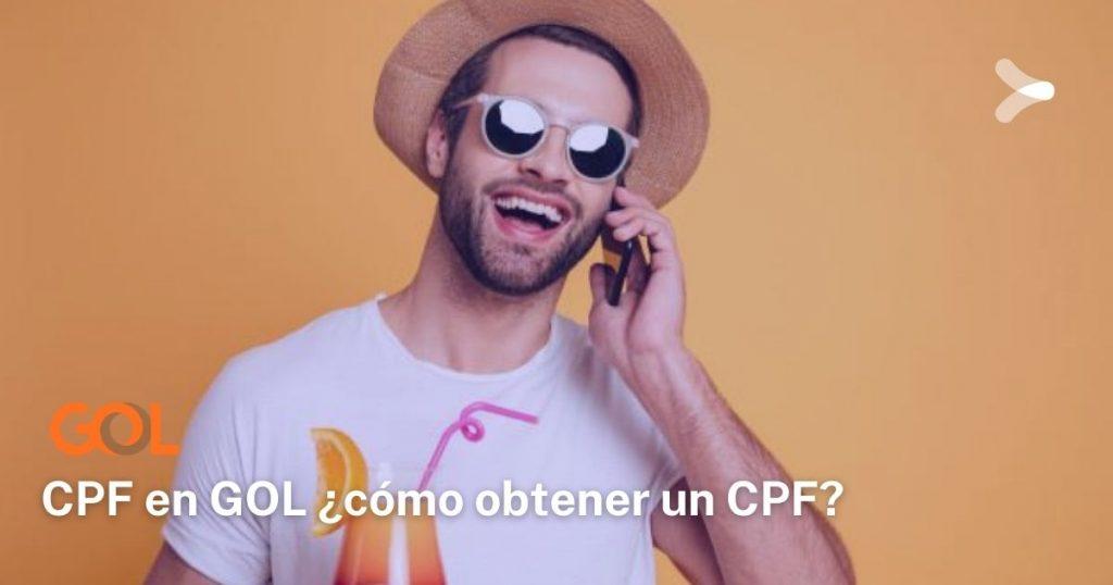 ¿Qué es el CPF y por qué necesitas uno para comprar pasajes de GOL?