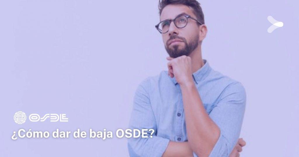 ¿Cómo se hace para dar de baja la prepaga OSDE?