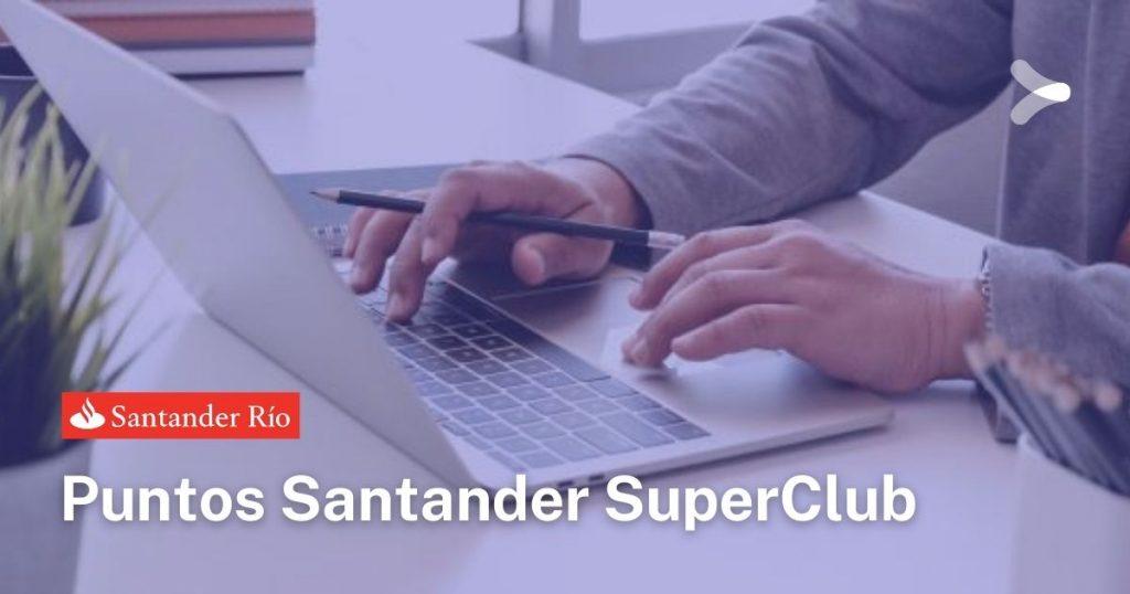 Puntos Santander SuperClub