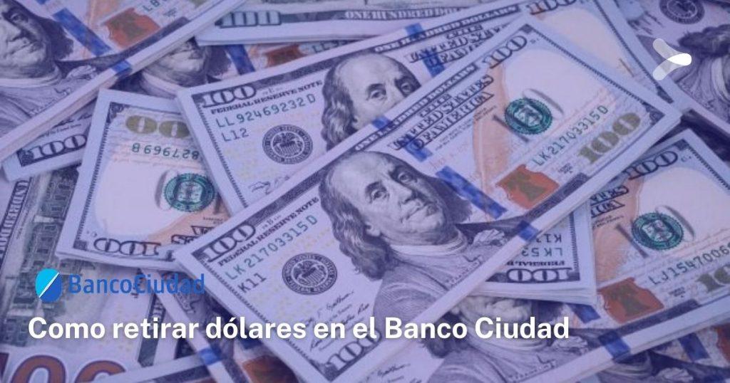 Así podrás retirar tus dólares del Banco Nación: requisitos, turnos y más