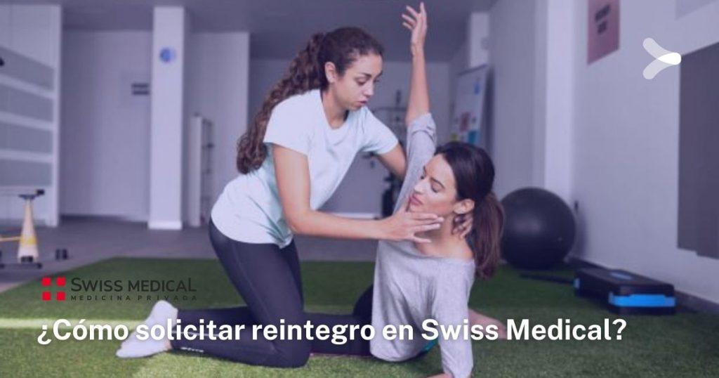 Requisitos para pedir una devolución de dinero en Swiss Medical