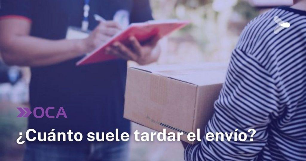 OCA: ¿cuánto suele tardar el envío del paquete?