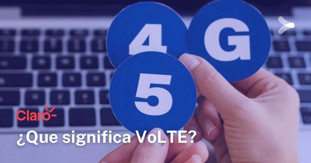 Claro: ¿que significa VoLTE?