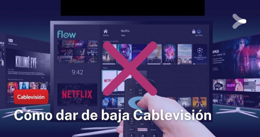Cablevisión: ¿cómo dar de baja el servicio?