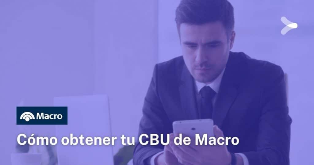 Cómo obtener el CBU de Banco Macro