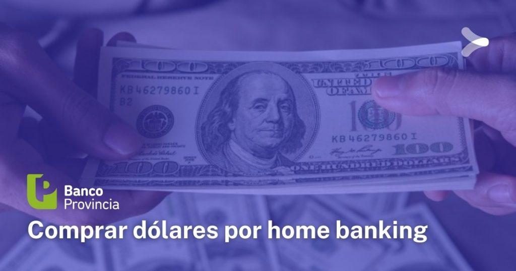 Comprar dólares en Banco Provincia: requisitos y procedimiento