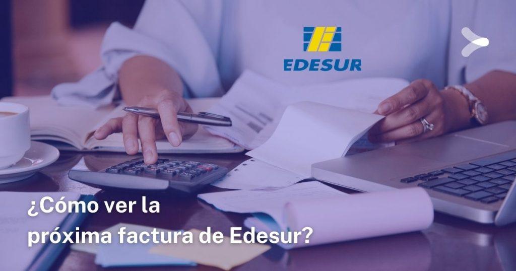Así podrás ver la próxima factura de Edesur