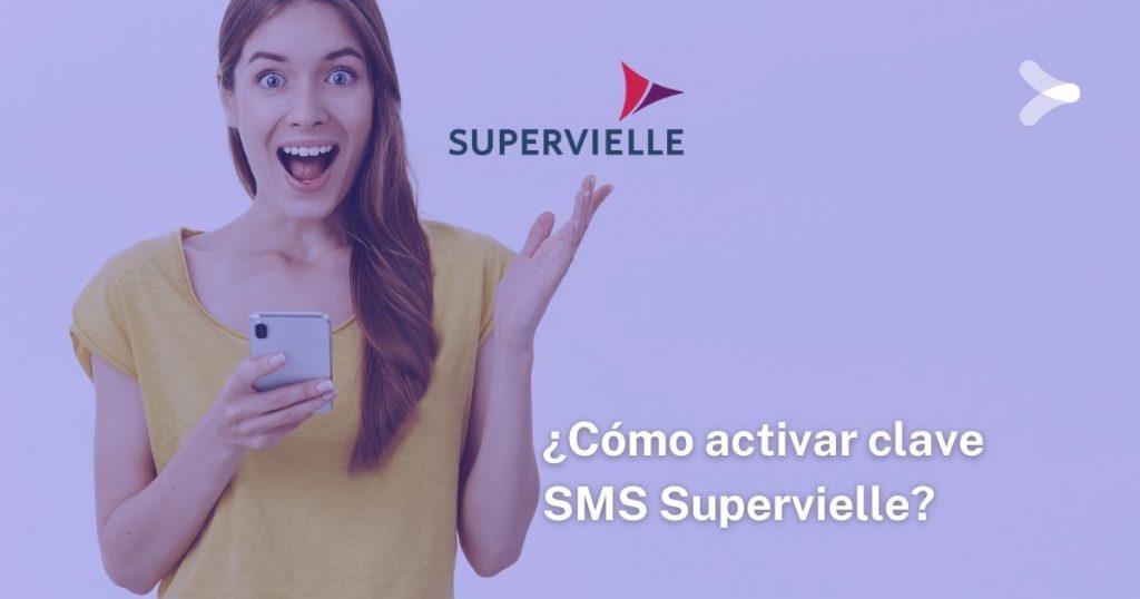 Cómo activar clave SMS Supervielle