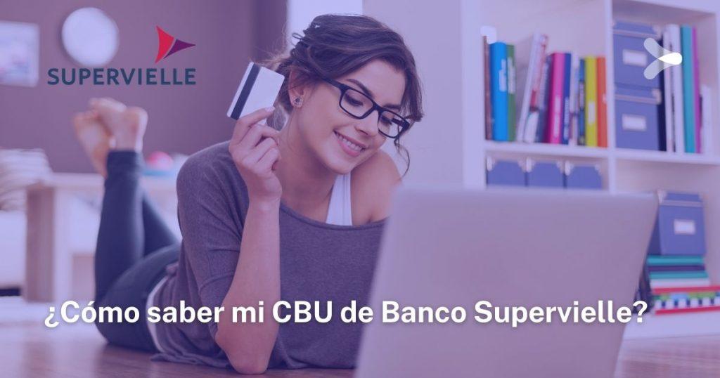 Cómo saber mi CBU de Banco Supervielle