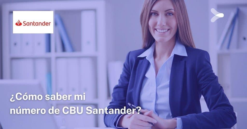 Cómo saber mi número de CBU Santander